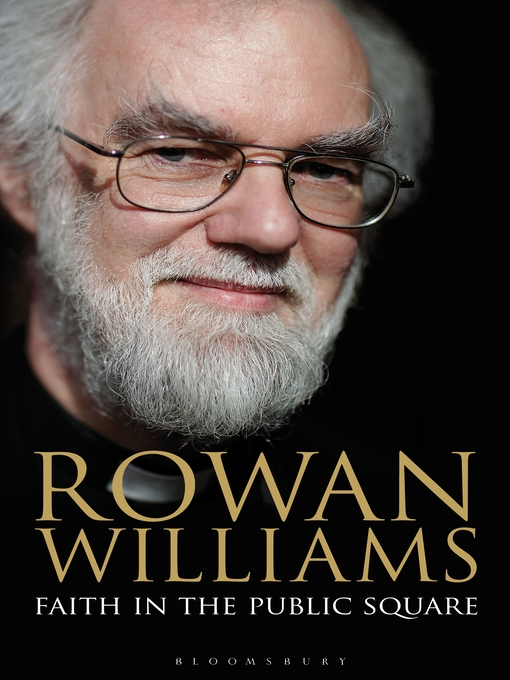 Title details for Faith in the Public Square by Rowan Williams - Available