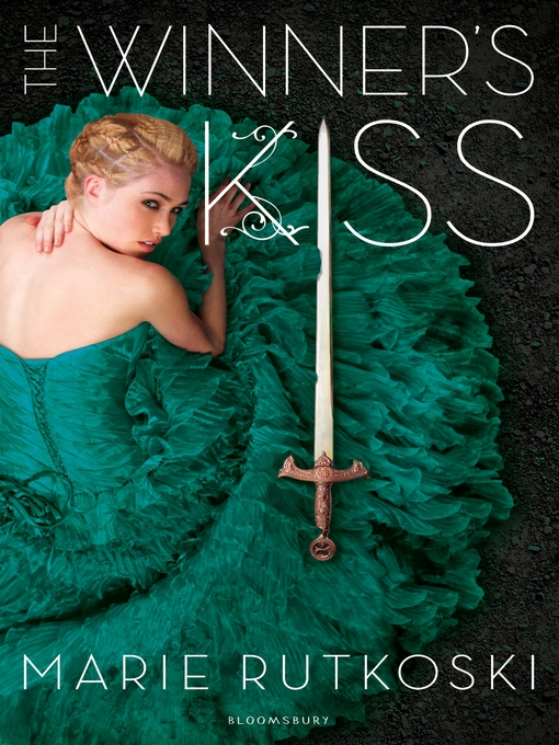 Title details for The Winner's Kiss by Marie Rutkoski - Available
