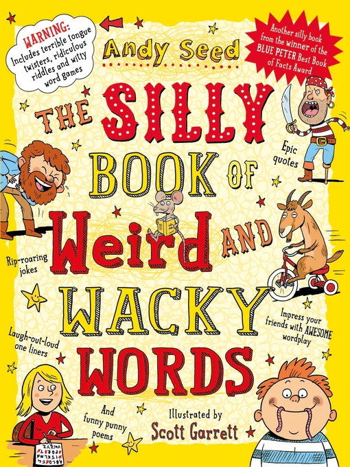 Title details for The Silly Book of Weird and Wacky Words by Andy Seed - Wait list
