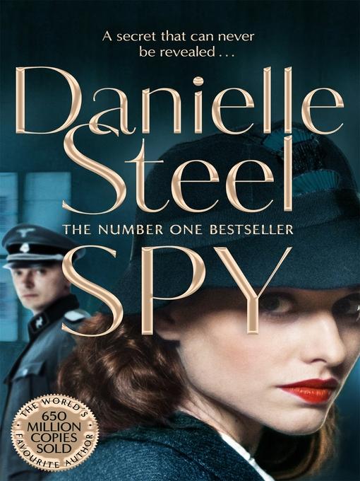 Title details for Spy by Danielle Steel - Wait list