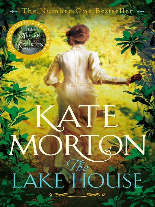 Title details for The Lake House by Kate Morton - Wait list