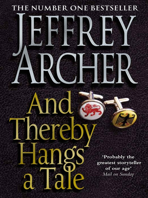 Title details for And Thereby Hangs a Tale by Jeffrey Archer - Wait list