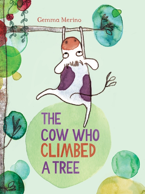 Title details for The Cow Who Climbed a Tree by Gemma Merino - Wait list