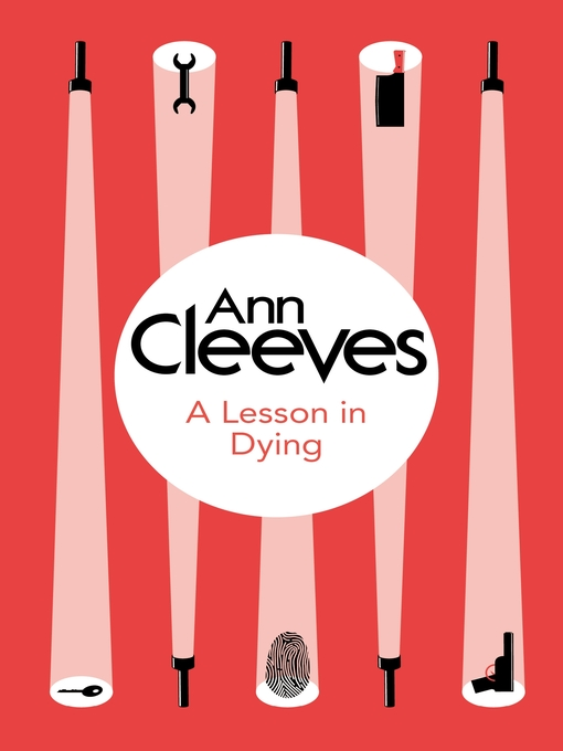 Title details for A Lesson in Dying by Ann Cleeves - Wait list