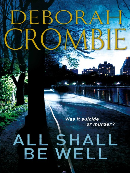 Title details for All Shall be Well by Deborah Crombie - Available