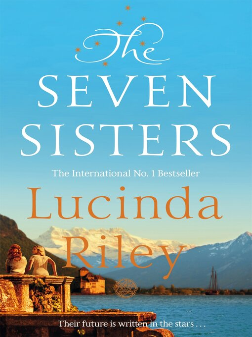 Title details for The Seven Sisters by Lucinda Riley - Wait list