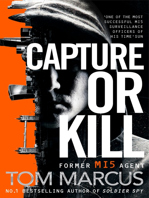 Title details for Capture or Kill by Tom Marcus - Wait list