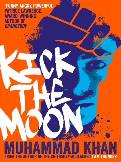 Title details for Kick the Moon by Muhammad Khan - Available