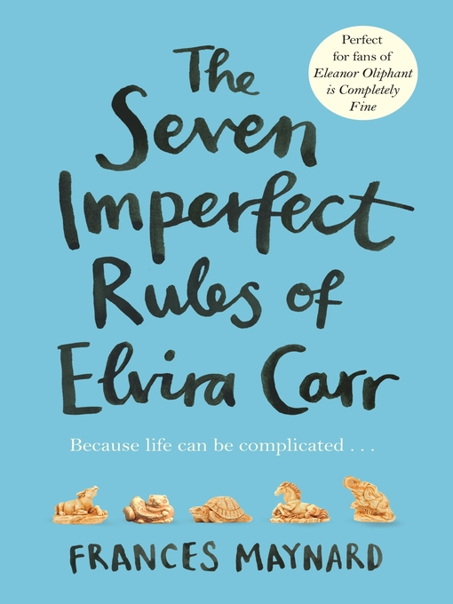 Title details for The Seven Imperfect Rules of Elvira Carr by Frances Maynard - Available