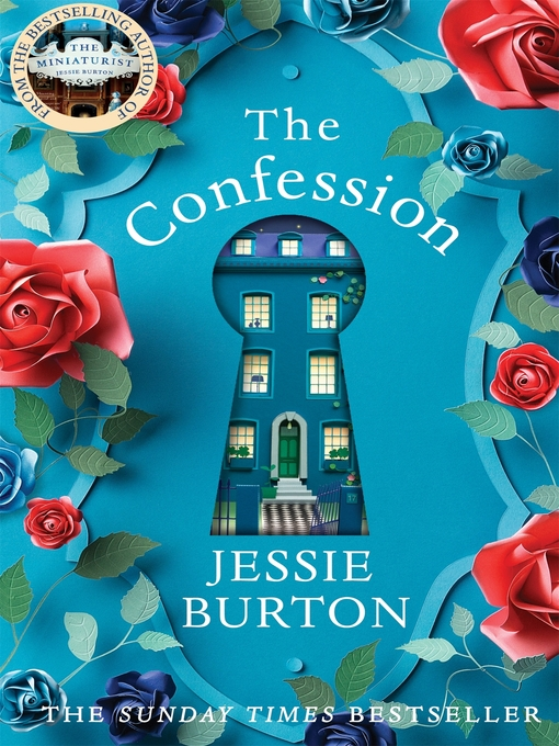 Title details for The Confession by Jessie Burton - Available