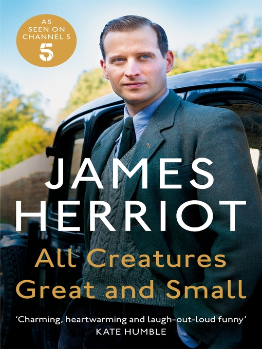 Title details for All Creatures Great and Small by James Herriot - Wait list