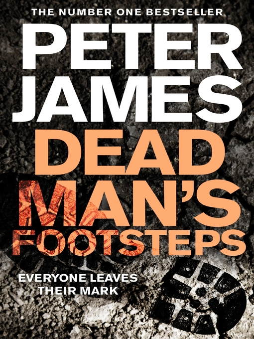 Title details for Dead Man's Footsteps by Peter James - Wait list