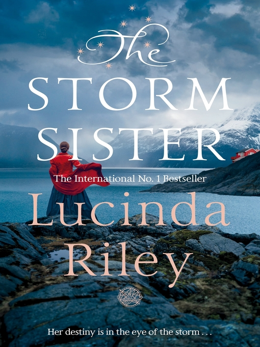 Title details for The Storm Sister by Lucinda Riley - Available