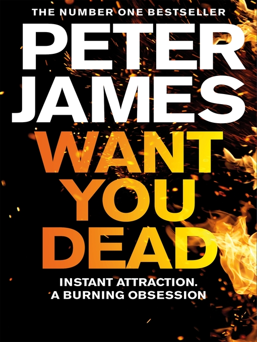Title details for Want You Dead by Peter James - Wait list