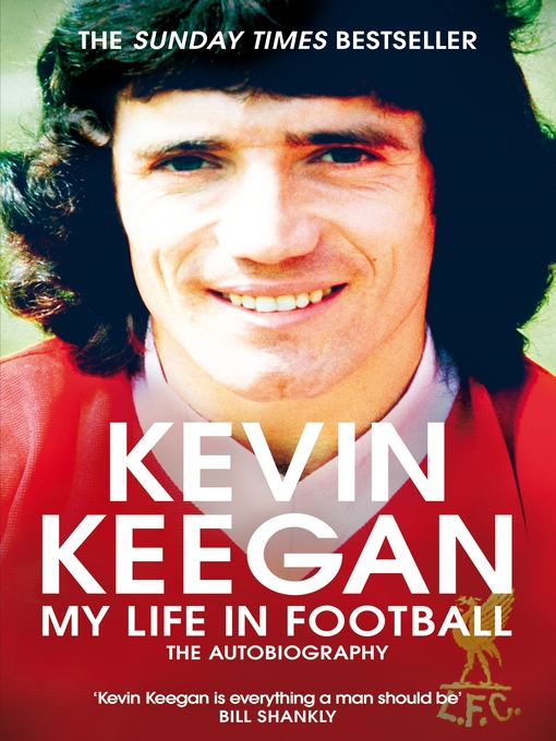 Title details for My Life in Football by Kevin Keegan - Available