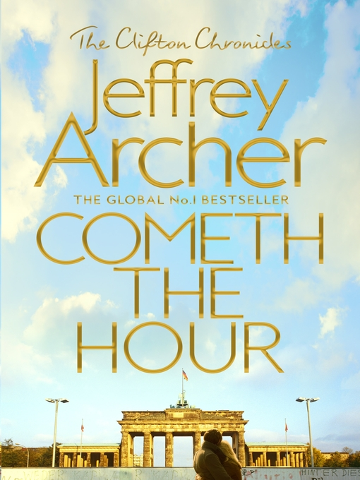 Title details for Cometh the Hour by Jeffrey Archer - Wait list