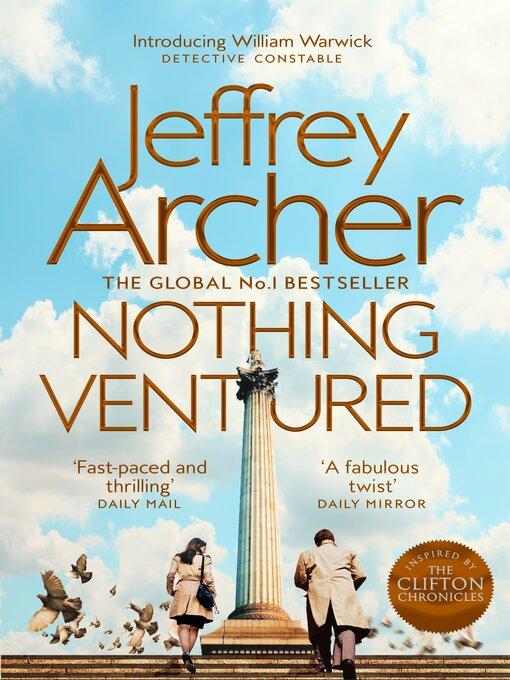 Title details for Nothing Ventured by Jeffrey Archer - Wait list