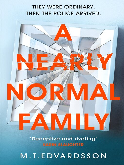 Title details for A Nearly Normal Family by M. T. Edvardsson - Available