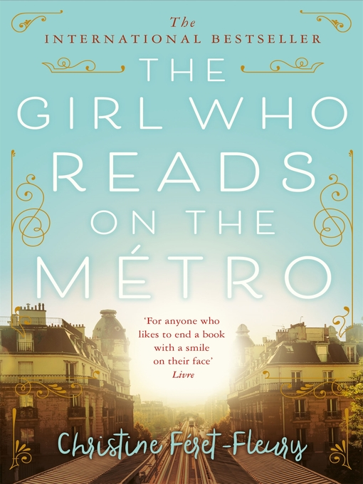 Title details for The Girl Who Reads on the Métro by Christine Féret-Fleury - Wait list