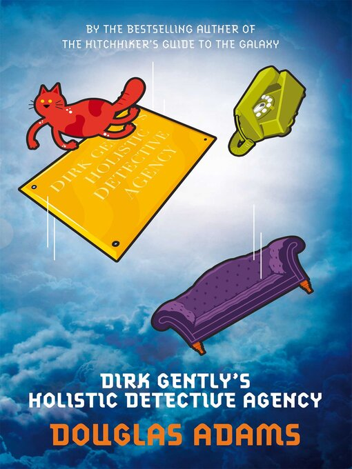 Title details for Dirk Gently's Holistic Detective Agency by Douglas Adams - Wait list