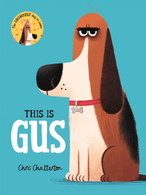 Title details for This Is Gus by Chris Chatterton - Available