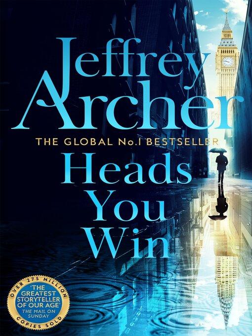Title details for Heads You Win by Jeffrey Archer - Wait list