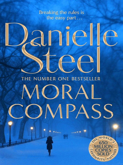 Title details for Moral Compass by Danielle Steel - Available