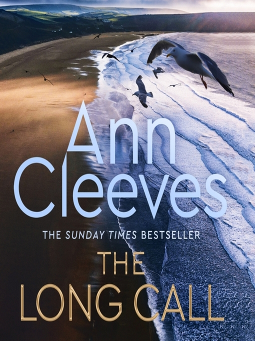 Title details for The Long Call by Ann Cleeves - Wait list