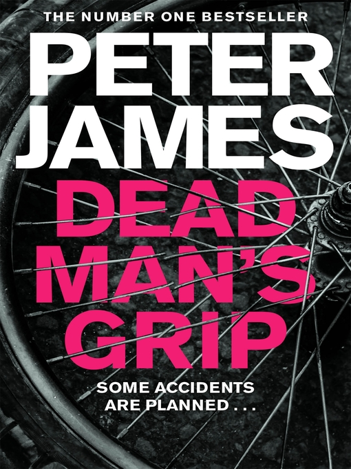 Title details for Dead Man's Grip by Peter James - Wait list
