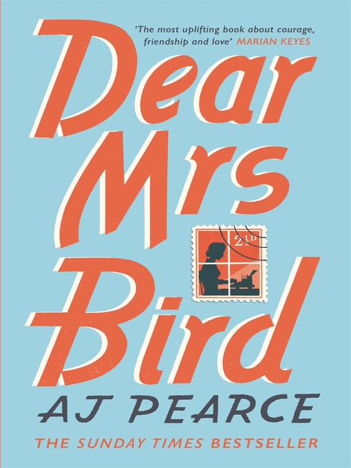 Title details for Dear Mrs Bird by AJ Pearce - Available