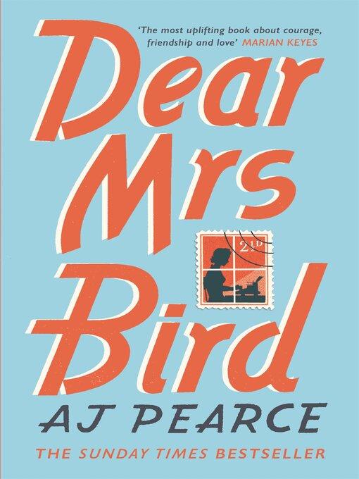 Title details for Dear Mrs Bird by AJ Pearce - Wait list
