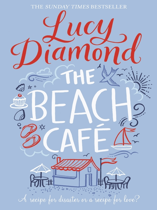 Title details for The Beach Cafe by Lucy Diamond - Wait list