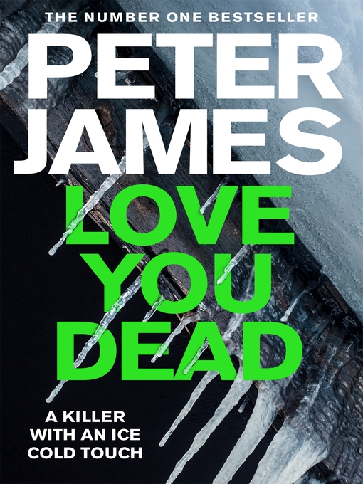 Title details for Love You Dead by Peter James - Wait list