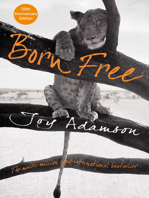 Title details for Born Free by Joy Adamson - Available