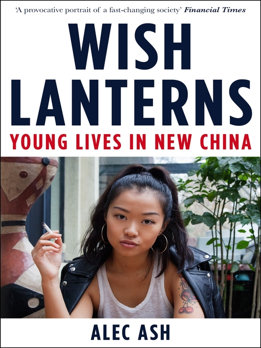 Title details for Wish Lanterns by Alec Ash - Wait list