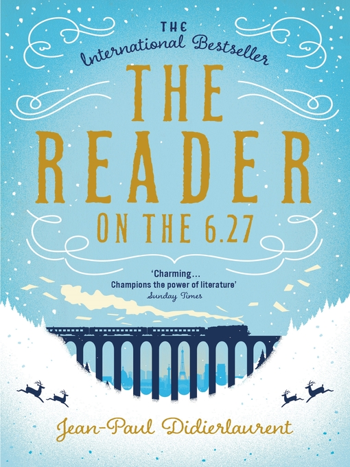 Title details for The Reader on the 6.27 by Jean-Paul Didierlaurent - Wait list