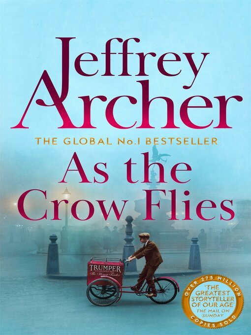 Title details for As the Crow Flies by Jeffrey Archer - Wait list