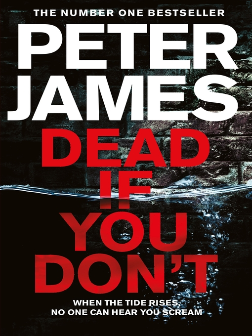 Title details for Dead If You Don't by Peter James - Available