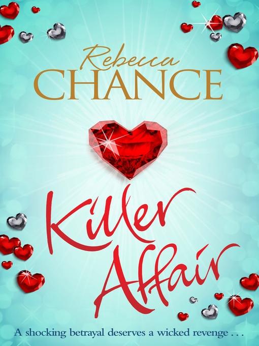 Title details for Killer Affair by Rebecca Chance - Wait list