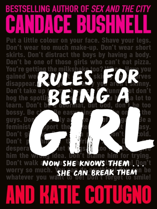 Title details for Rules for Being a Girl by Candace Bushnell - Available