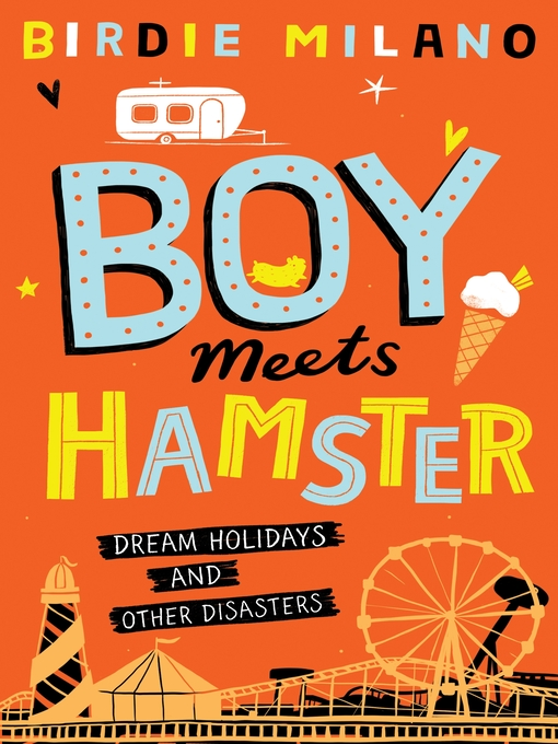 Title details for Boy Meets Hamster by Birdie Milano - Available