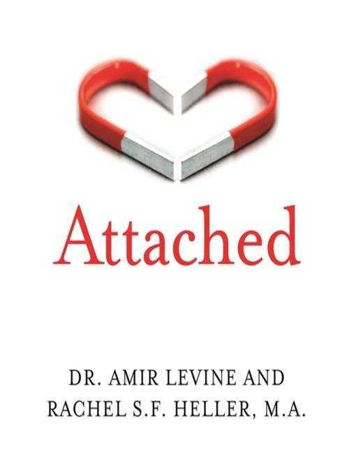 Title details for Attached by Amir Levine - Wait list