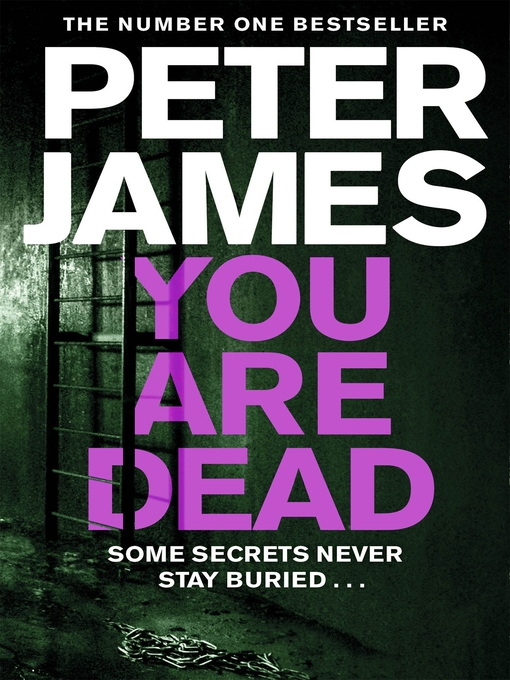Title details for You Are Dead by Peter James - Wait list