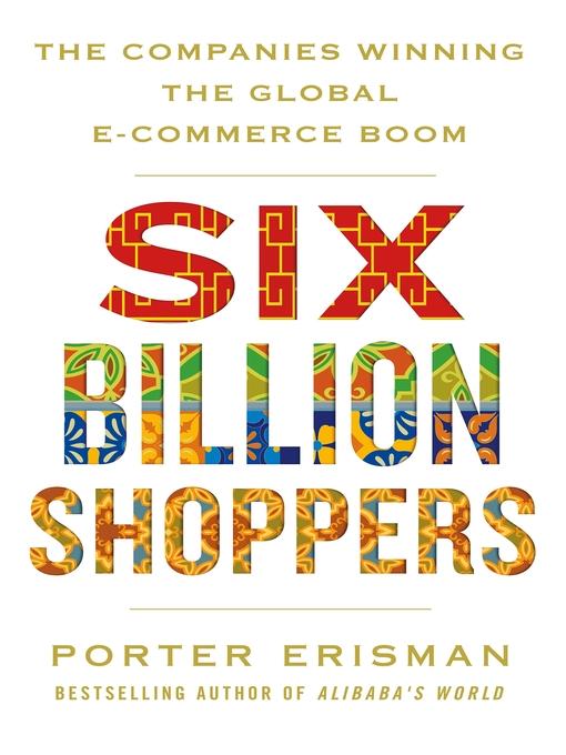 Title details for Six Billion Shoppers by Porter Erisman - Available
