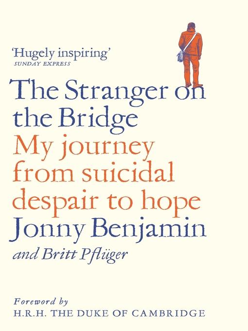Title details for The Stranger on the Bridge by Jonny Benjamin - Available