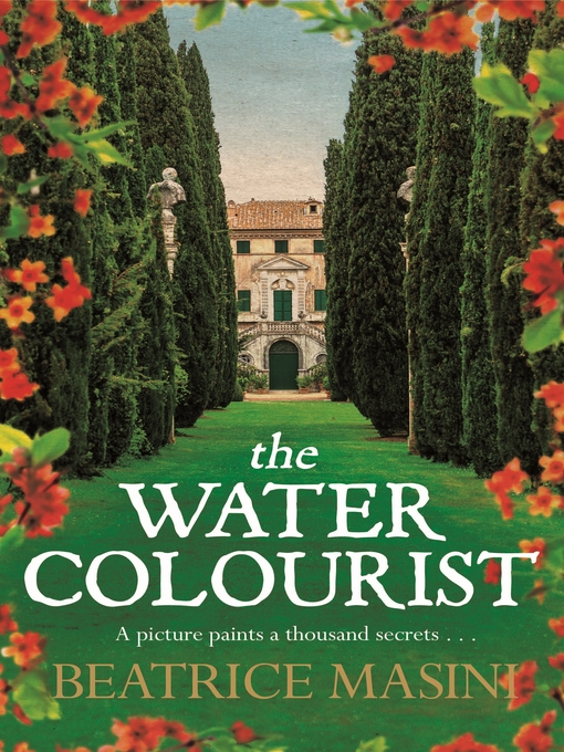 Title details for The Watercolourist by Beatrice Masini - Wait list