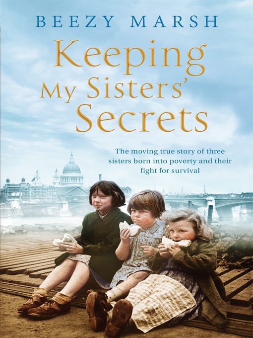 Title details for Keeping My Sisters' Secrets by Beezy Marsh - Wait list
