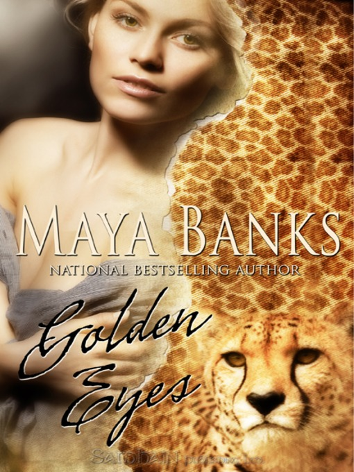 Title details for Golden Eyes by Maya Banks - Wait list