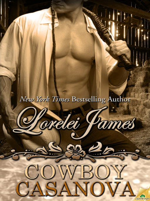 Title details for Cowboy Casanova by Lorelei James - Available