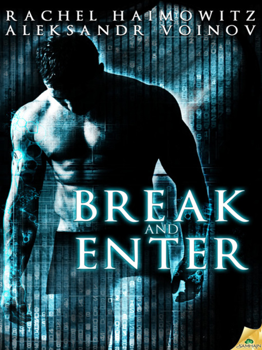 Title details for Break and Enter by Rachel Haimowitz - Available